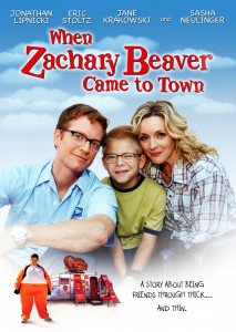 when zachary beaver came to town,movie poster,eric stoltz