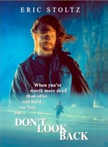 don't look back,eric stoltz